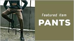 素材で選ぶ PANTS VARIATION