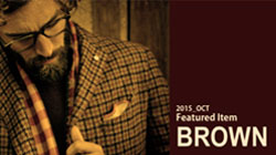 BROWN  秋を象徴するカラーで