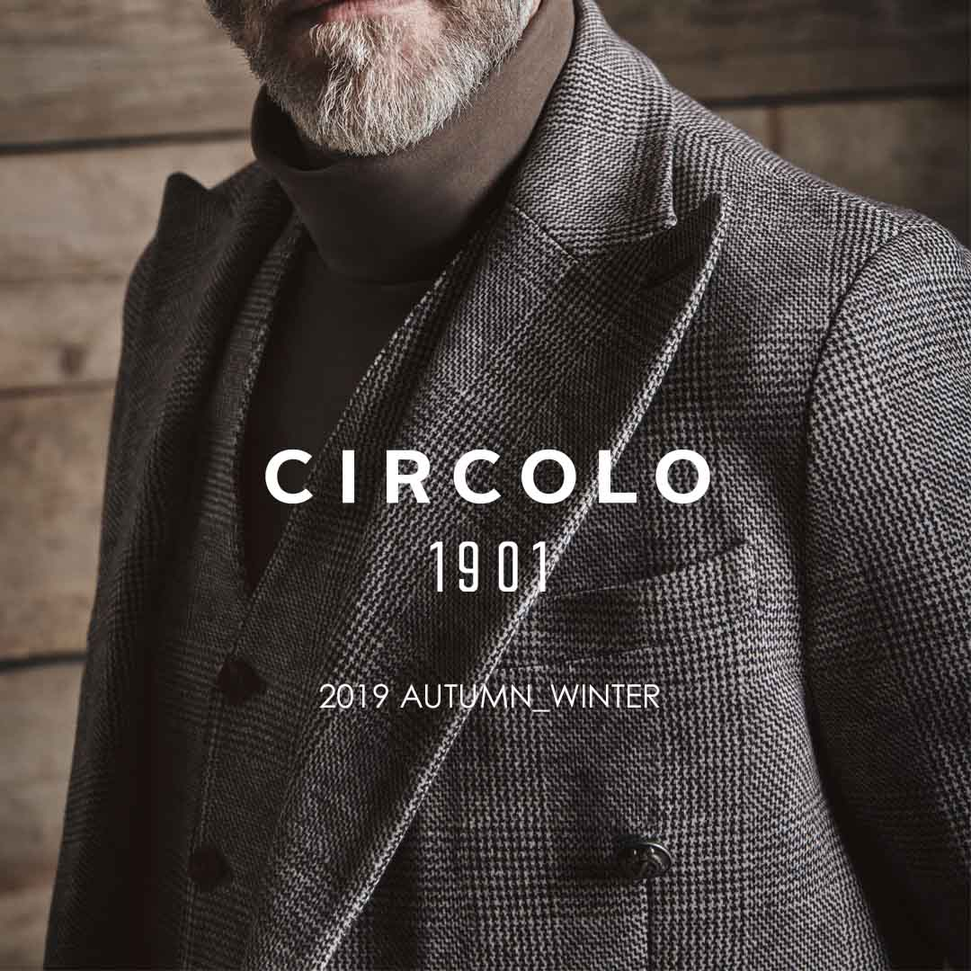 FEATURE 2019 AUTUMN_WINTER NEW COLLECTION, CIRCOLO1901